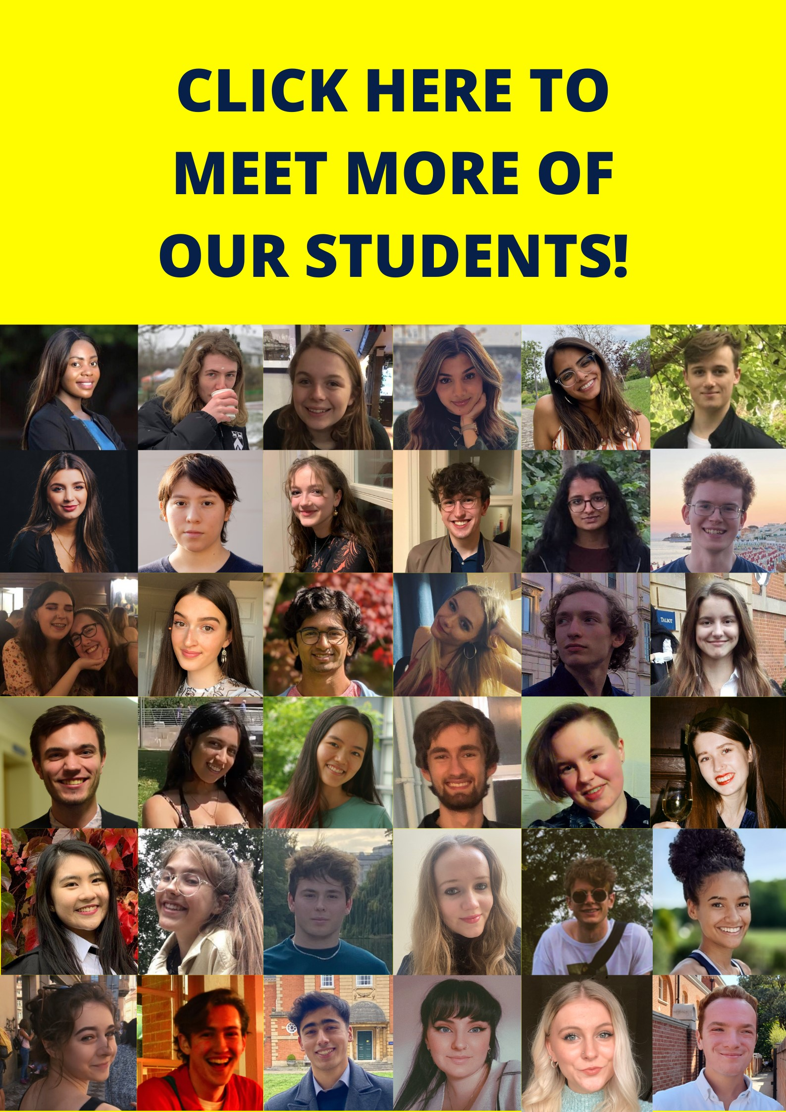 Photos of 36 students, with text 'click here to meet more of our students'