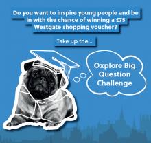 Oxplore Big Question Challenge graphic