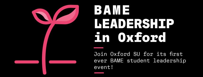 Oxford SU BAME Leadership event graphic