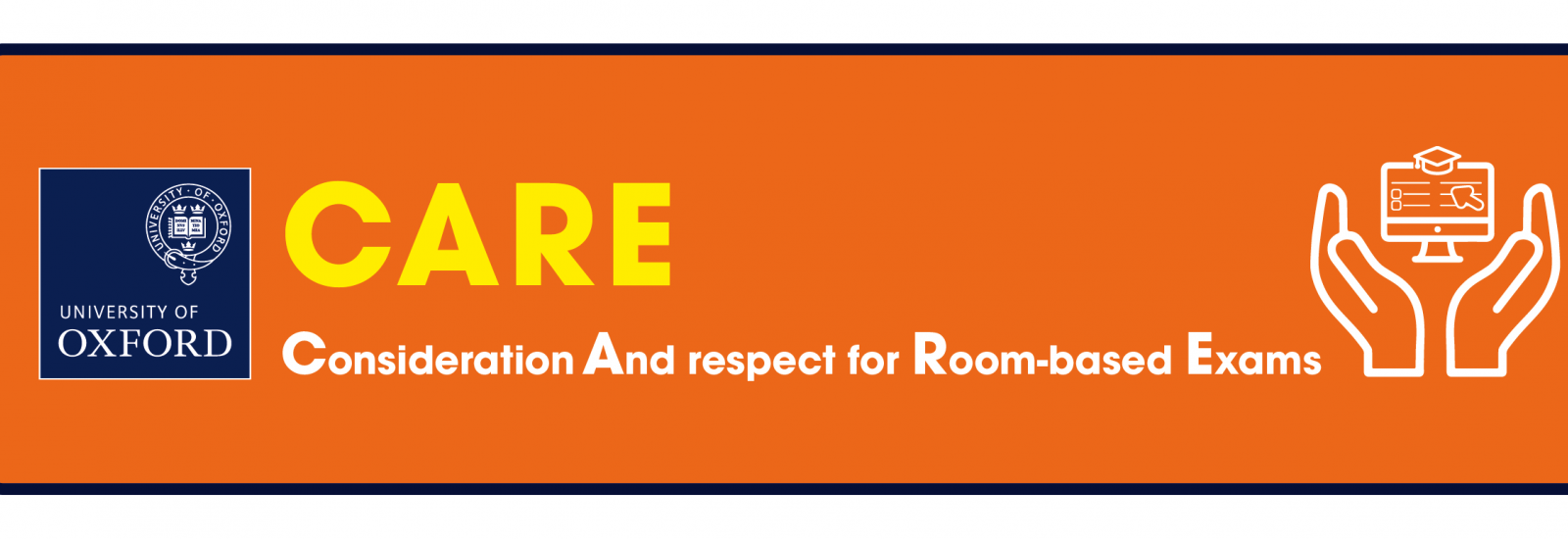 CARE -  consideration and respect for room-based exams