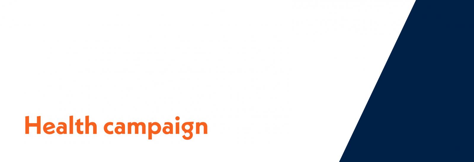 Health campaign