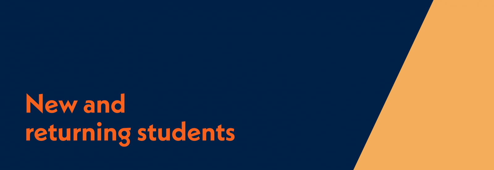 New and returning students title graphic