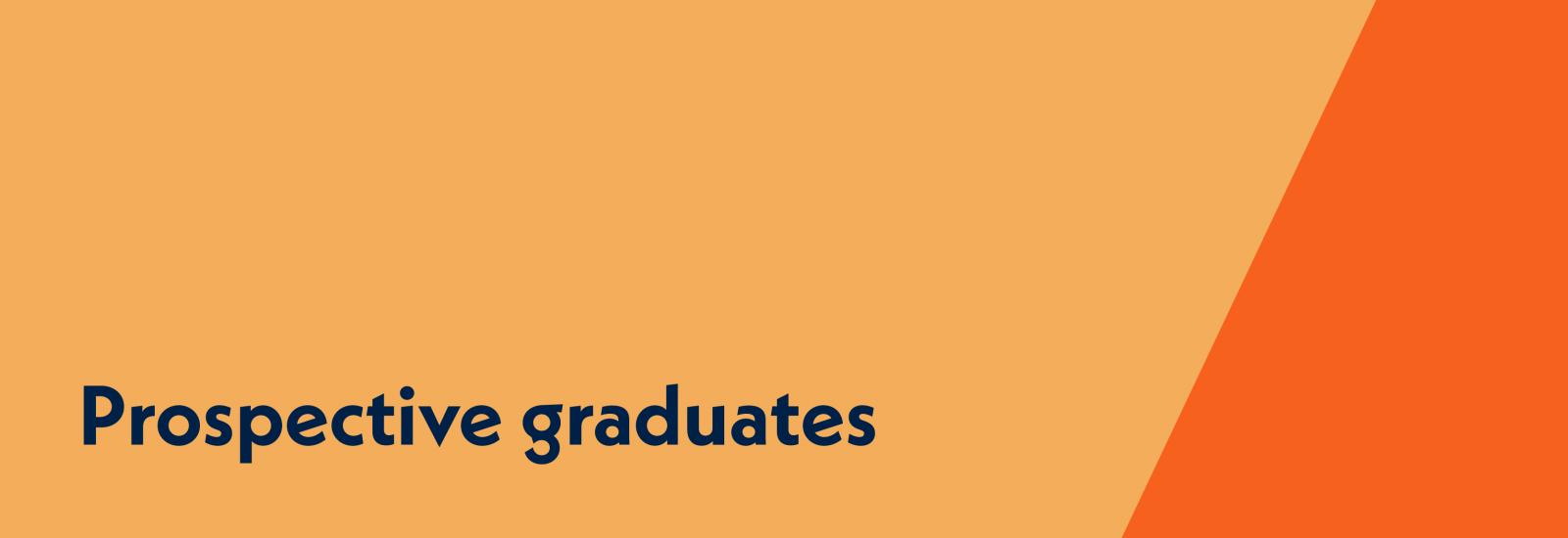 Prospective graduates