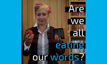 Are we all eating our words