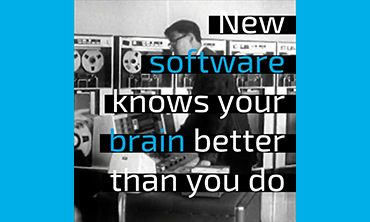 New software knows your brain better than you do