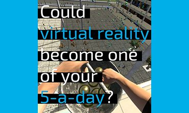 Could virtual reality become one of your 5-a-day