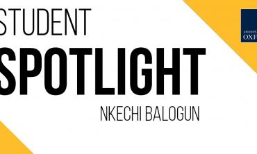 Student spotlight banner: Nkechi Balogun. Credits: University of Oxford