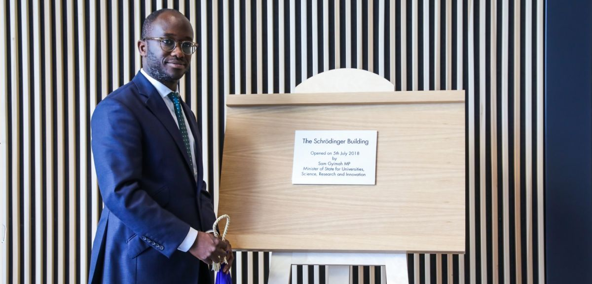 Universities Minister Sam Gyimah opens Schrödinger Building
