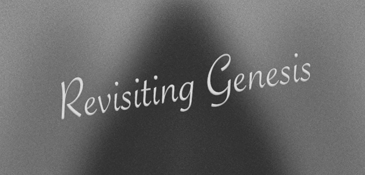 Revisiting Genesis