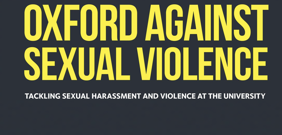Oxford Against Sexual Violence banner. Credits: University of Oxford