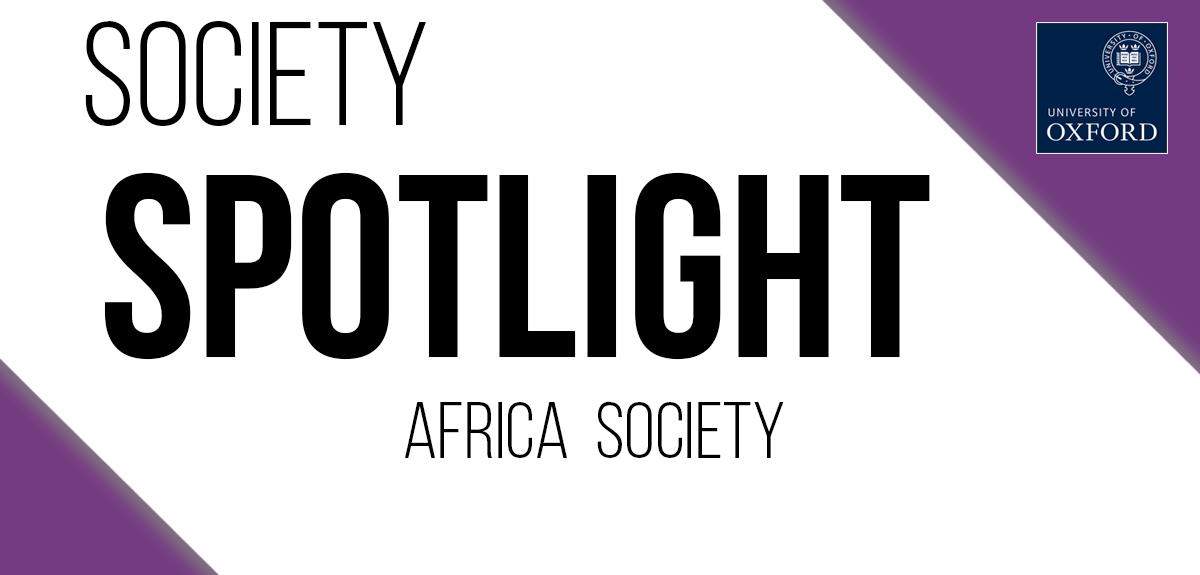 Society Spotlight - Oxford Africa Society banner
