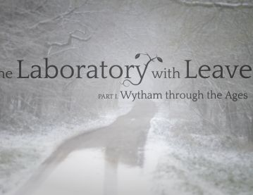 The Laboratory With Leaves (Part 1): Wytham Through the Ages