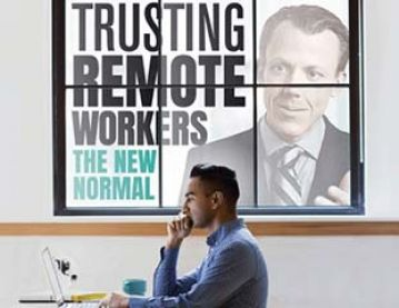 Trusting remote workers - the new normal