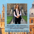 "Image of Bryony Toon wearing Academic dress. There is quote which reads ""my college is really supportive, I know that if I am having problems I can go to the college"""
