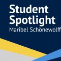 Student Spotlight: Maribel Schonewolff