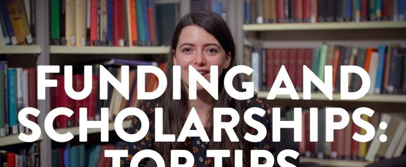 Funding and scholarships: top tips