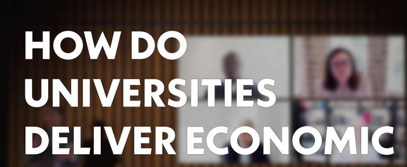 How do universities deliver economic value? (Panel discussion)